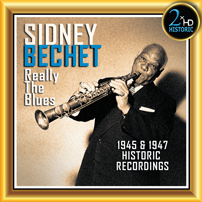Sydney Bechet Really the Blues