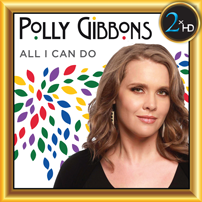 Polly Gibbons - All I Can Do
