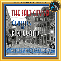 The Salt City Six - Plays the classics in Dixieland