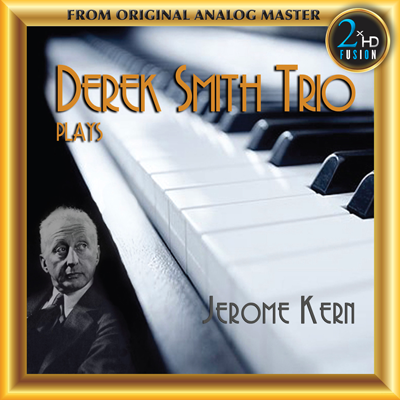 Derek Smith Trio Plays Jerom Kern