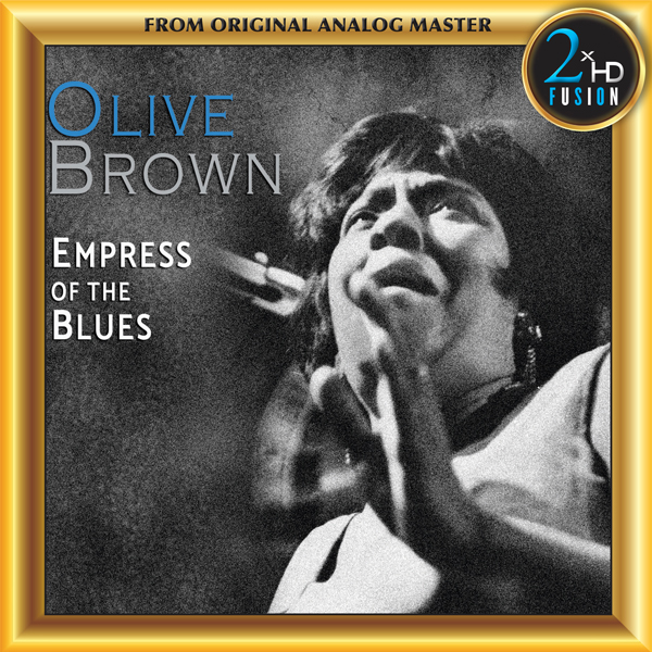 Olive Brown - Empress of the blues
