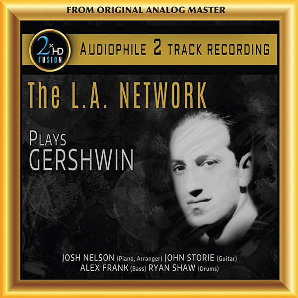 The L.A. Network - Plays Gershwin