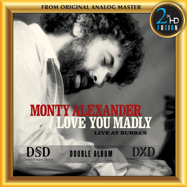Monty Alexander - Love you Madly Live at Bubba's