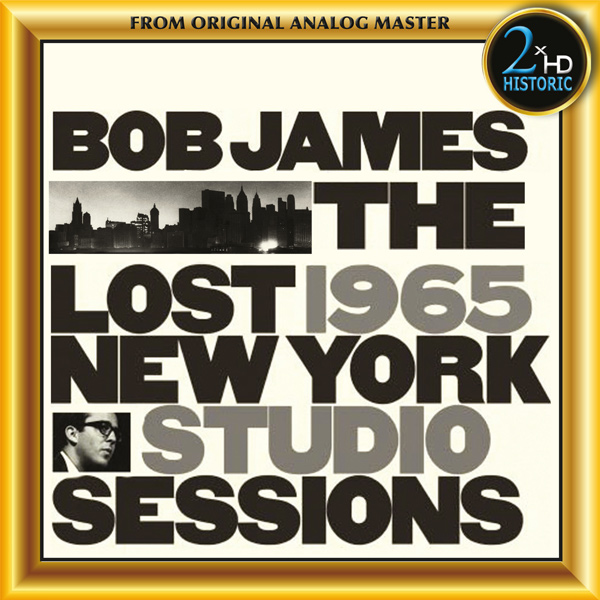 Bob James - The Lost 1965 New York Studios Sessions