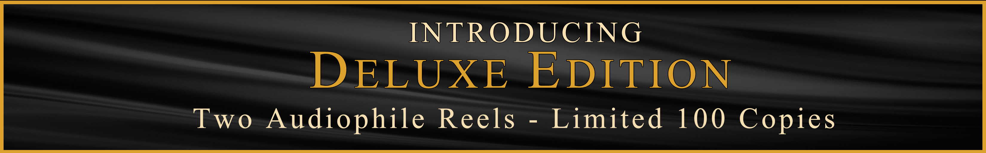 Deluxe tapes banner