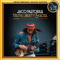Jaco Pastorius Truth Liberty Soul