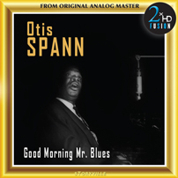 Otis Span Good Morning Mr. Blues